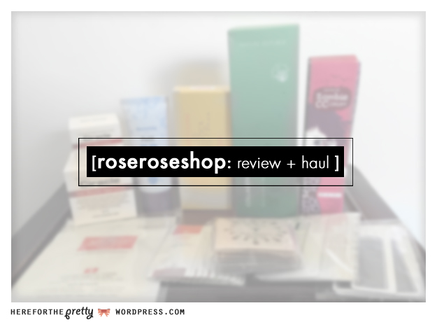 roseroseshop_haul_1.01